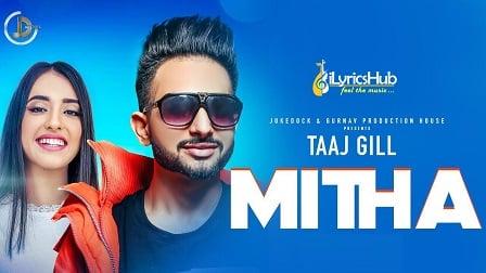 Mitha Lyrics - Taaj Gill, San B