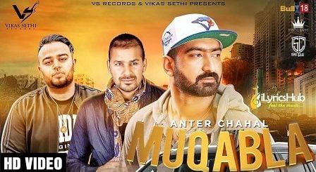 Muqabla Lyrics - Anter Chahal, Deep Jandu