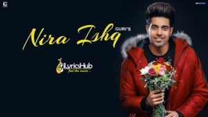 Nira Ishq Lyrics Guri