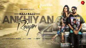 Rajj Rajj Ankhiyan Roiyan Lyrics - Mamta Sharma