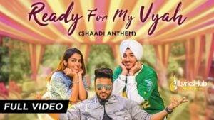 Ready For My Vyah Lyrics (Shaadi Anthem) - Raftaar