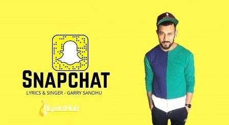 Snapchat Lyrics - Garry Sandhu
