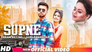Supne Lyrics - Param Billing, Gurlez Akhtar