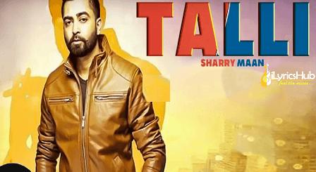 Talli Lyrics - Sharry Mann, DJ Nick