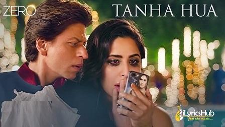 Tanha Hua Lyrics - Rahat Fateh Ali Khan   Zero