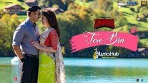 Tere Bin Lyrics - Simmba | Rahat Fateh Ali Khan