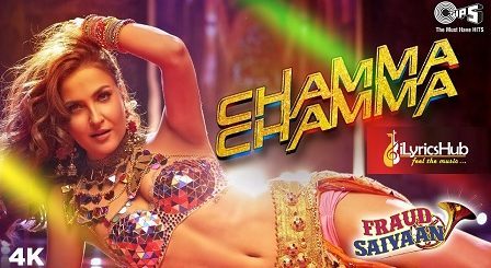 Chamma Chamma Lyrics - Neha Kakkar, Ikka
