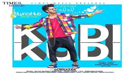 Kudi Kudi Lyrics - Gurnaar Chattha