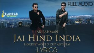 Jai Hind India Lyrics - A. R. Rahman | Shah Rukh Khan