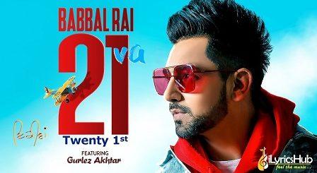 21va Lyrics - Babbal Rai, Gurlez Akhtar