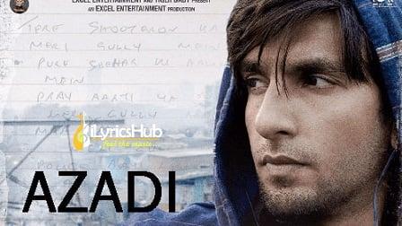Azadi Lyrics Gully Boy