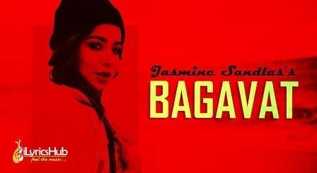 Bagavat Lyrics - Jasmine Sandlas