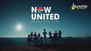 Beautiful Life Lyrics - Now United