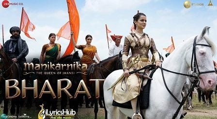 Bharat Lyrics - Manikarnika