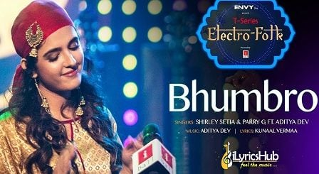 Bhumbro Lyrics - Shirley Setia, Parry G