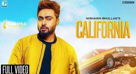 California Lyrics - Nishawn Bhullar