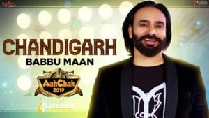 Chandigarh Lyrics - Babbu Maan | Aah Chak 2019