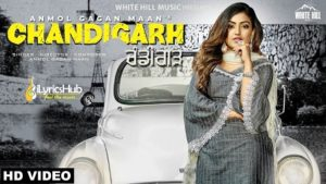Chandigarh Lyrics - Anmol Gagan Maan