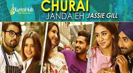 Churai Janda Eh Lyrics - Jassie Gill