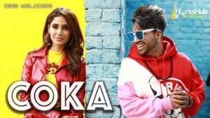 Coka Lyrics Sukh-E Muzical Doctorz | Jaani