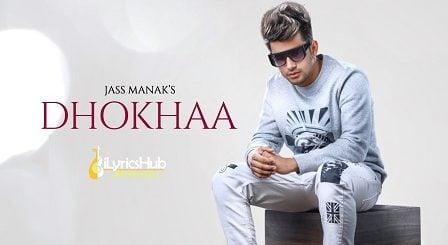 Dhokha Lyrics - Jass Manak