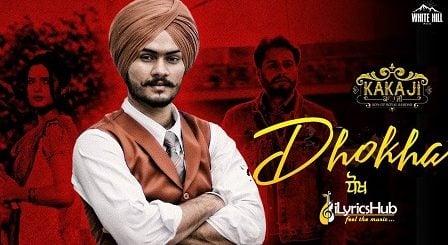 Dhokha Lyrics - Himmat Sandhu, Gurmeet Singh