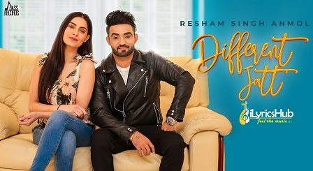 Different Jatt Lyrics - Resham Singh Anmol