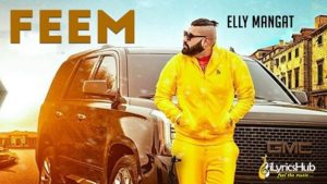 Feem Lyrics - Elly Mangat