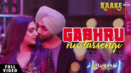 Gabhru Nu Tarsengi Lyrics - Jordan Sandhu