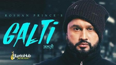 Galti Lyrics - Roshan Prince