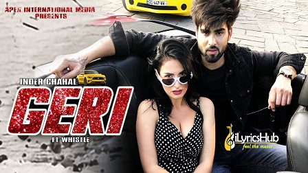 Geri Lyrics - Inder Chahal