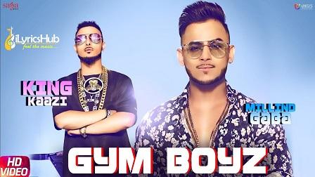 Gym Boyz Lyrics - Millind Gaba, King Kaazi