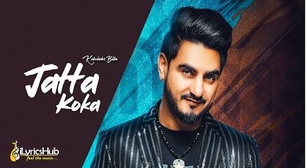 Jatta Koka Lyrics - Kulwinder Billa