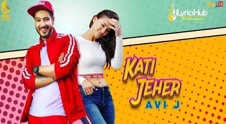 Kati Jeher Lyrics - Avi J