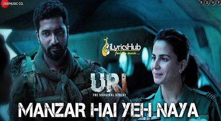 Manzar Hai Yeh Naya Lyrics - URI   Vicky Kaushal & Yami Gautam