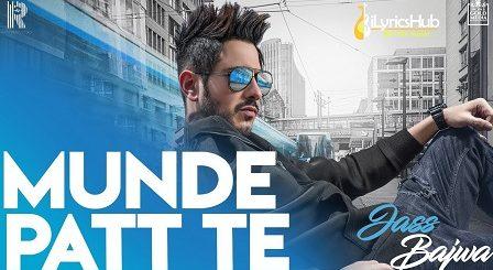 Munde Patt Te Lyrics - Jass Bajwa