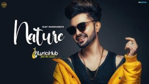 Nature Lyrics - B Jay Randhawa, Miss Pooja