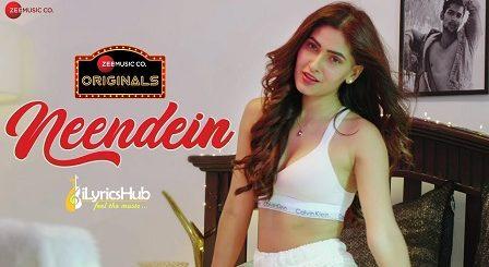 Neendein Lyrics - Sonal Pradhaan | Jeet Gannguli