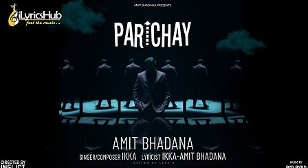 Parichay Lyrics - Amit Bhadana