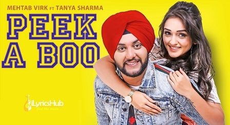 Peek A Boo Lyrics - Mehtab Virk