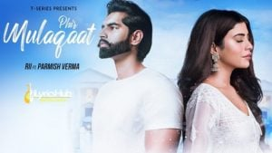 Phir Mulaaqat Lyrics - Rii | Parmish Verma