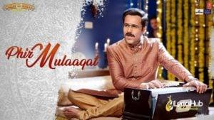 Phir Mulaaqat Lyrics - Jubin Nautiyal | Cheat India