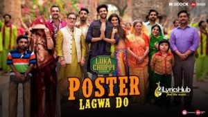 Poster Lagwa Do Lyrics - Luka Chuppi