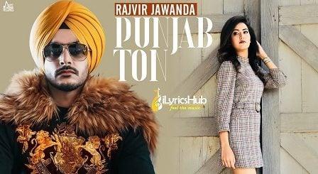 Punjab Ton Lyrics - Rajvir Jawanda