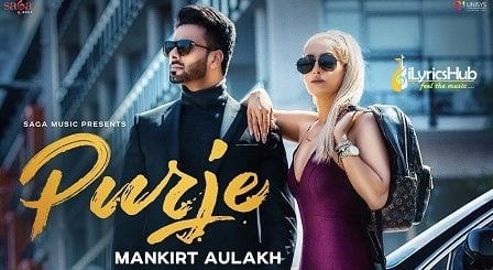 Purje Lyrics - Mankirt Aulakh, DJ Flow