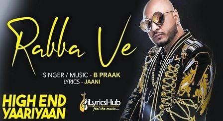 Rabba Ve Lyrics B Praak | Zindagi