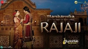 Rajaji Lyrics - Manikarnika