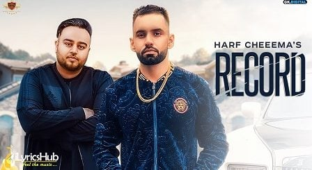 Record Lyrics - Harf Cheema, Deep Jandu