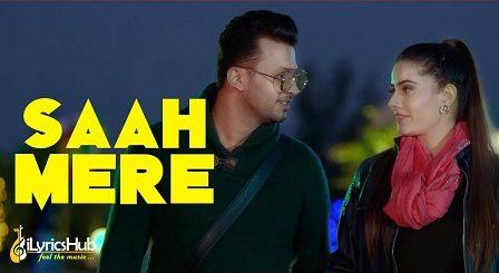 Saah Mere Lyrics - Gurtej Sandhu