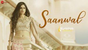 Saanwal Lyrics - Reewa Rathod